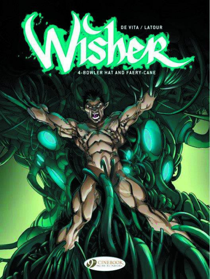 Wisher Vol. 4: Bowler Hat and Faery-Cane