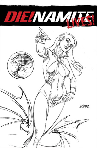 DIE!namite Lives! #2 (20 Copy Linsner Pencil Art Cover)