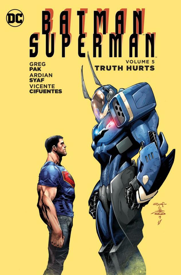 Batman / Superman Vol. 5: Truth Hurts