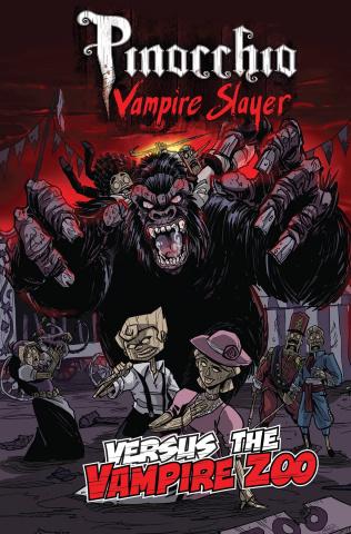 Pinocchio: Vampire Slayer Versus The Vampire Zoo