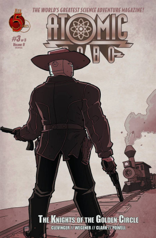 Atomic Robo: The Knights of the Golden Circle #3