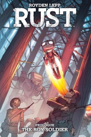 Rust Vol. 0: The Boy Soldier