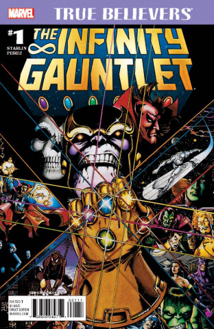 The Infinity Gauntlet #1 (True Believers)