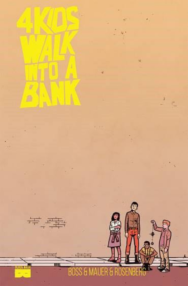 4 Kids Walk Into A Bank (Local Comic Shop Day)