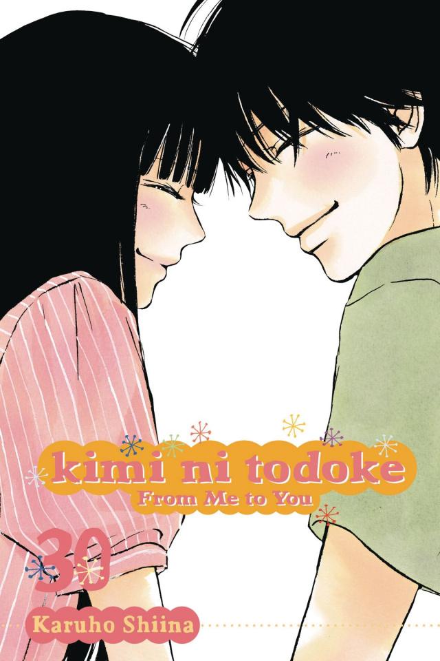 Kimi Ni Todoke Vol. 30: From Me to You