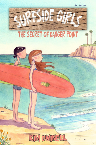 Surfside Girls Vol. 1: The Secret of Danger Point