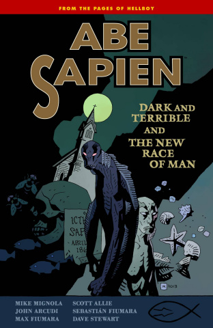 Abe Sapien Vol. 3: Dark Terrible & The New Race of Man