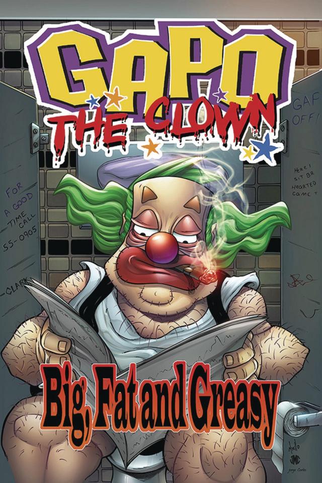 Gapo the Clown: Big Fat & Greasy