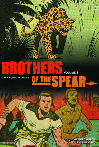 Brothers of the Spear Archives Vol. 3