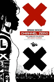 Channel Zero (The Complete Collection)