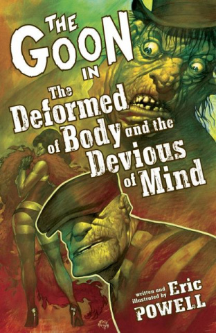The Goon Vol. 11: The Deformed Body & the Devious Mind