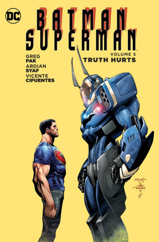 Batman / Superman Vol. 5: Truth Hurts