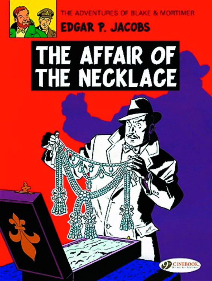 The Adventures of Blake & Mortimer Vol. 7: The Affair of the Necklace