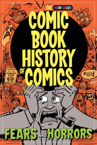 The Four Color Comic Book History of Comics #4