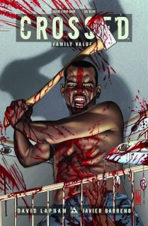 Crossed: Family Values #4