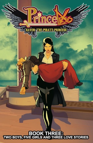 Princeless: Raven, The Pirate Princess Vol. 3: Two Boys, Five Girls and Three Love Storie