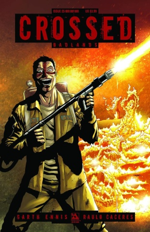 Crossed: Badlands #25 (Burn Baby, Burn Cover)
