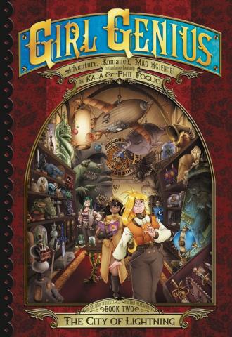 Girl Genius: The Second Journey of Agatha Heterodyne Vol. 2: The City of Lightning