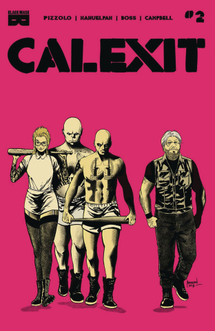 Calexit #2 (2nd Printing)