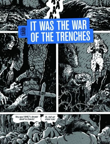 It Was the War of the Trenches