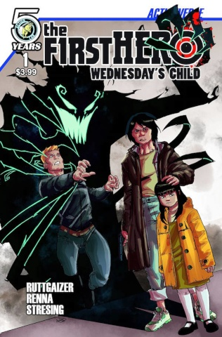 The F1rst Hero: Wednesday's Child #1 (Renna Moder Stressing Cover)