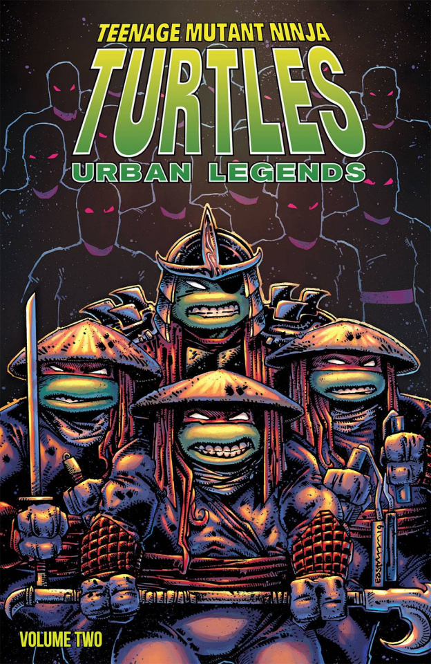 Teenage Mutant Ninja Turtles: Urban Legends Vol. 2