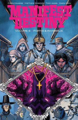 Manifest Destiny Vol. 6