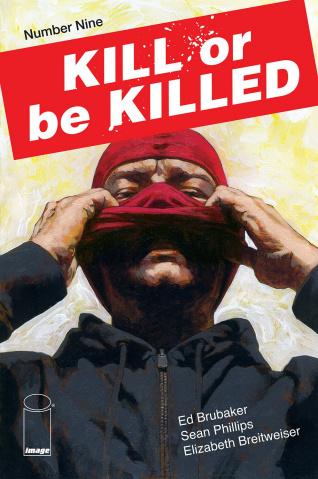 Kill or be Killed #9