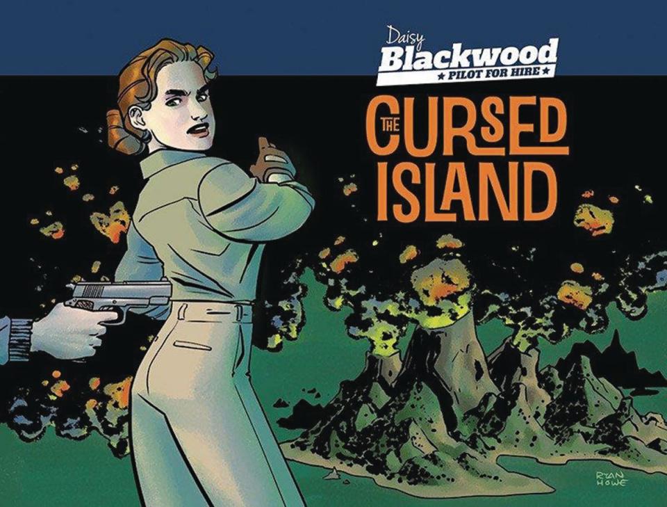 Daisy Blackwood: Pilot for Hire Vol.1: The Cursed Island