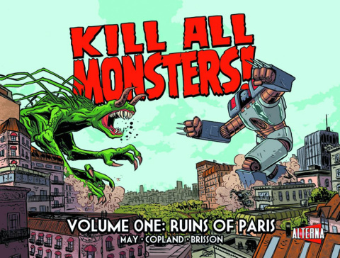 Kill All Monsters! Vol. 1: Ruins of Paris