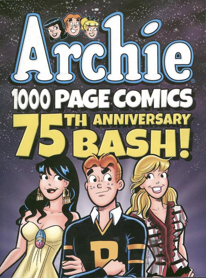 Archie 1000 Page Comics 75th Anniversary Bash