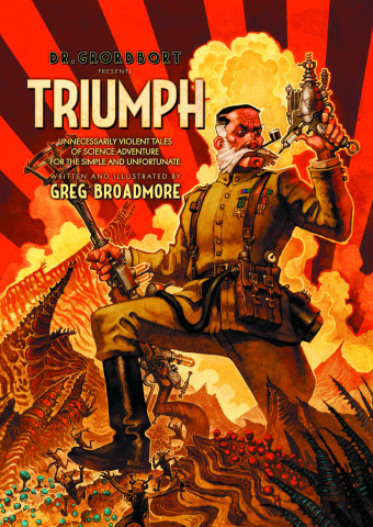 Doctor Grordbort Presents Triumph