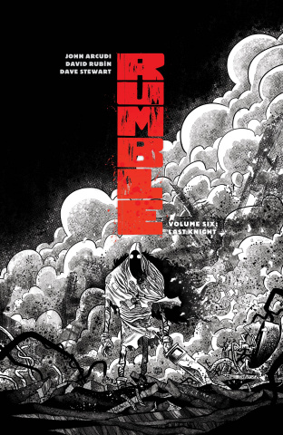 Rumble Vol. 6: The Last Knight