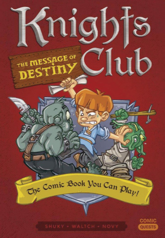 Comic Quests Vol. 4: Knights Club - The Message of Destiny