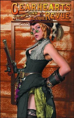 Gearhearts: Steampunk Glamor Revue #4