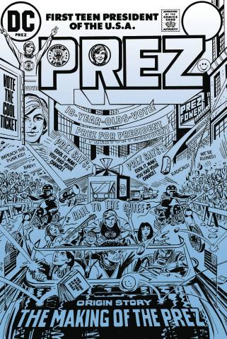 Prez: The First Teenage President