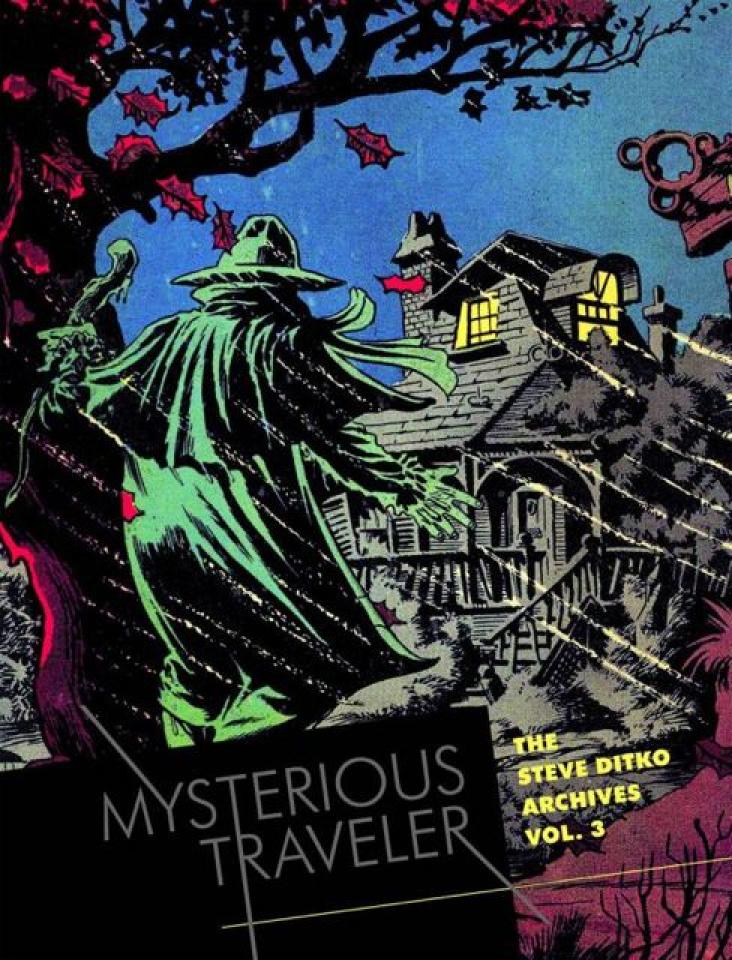 The Steve Ditko Archives Vol. 3: Mysterious Traveler
