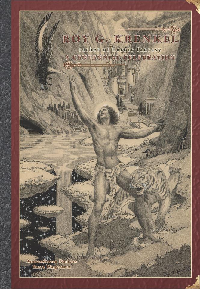 The Art of Roy G. Krenkel: Father of Heroic Fantasy
