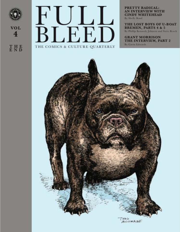 Full Bleed: The Comics & Culture Quarterly Vol, 4: The End