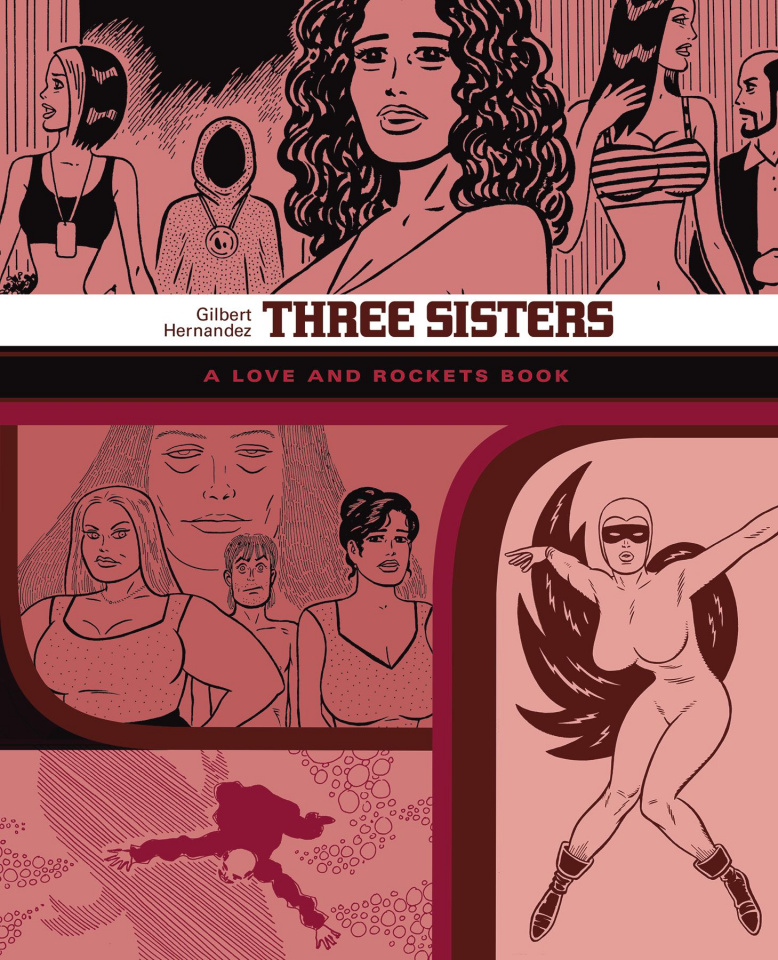 Love & Rockets Library Vol. 7: Three Sisters