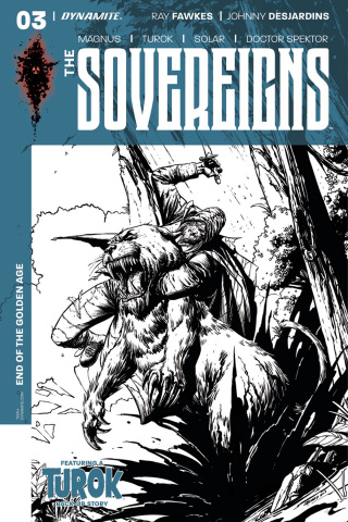 The Sovereigns #3 (20 Copy Desjardins B&W Cover)
