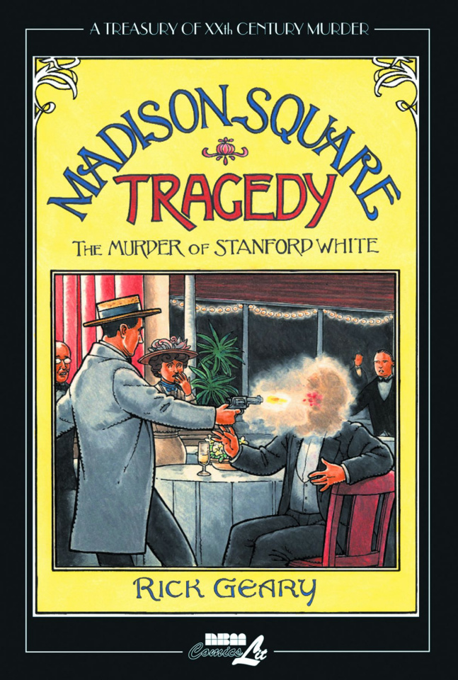 A Treasury of 20th Century Murder Vol. 6: The Murder of Stanford White