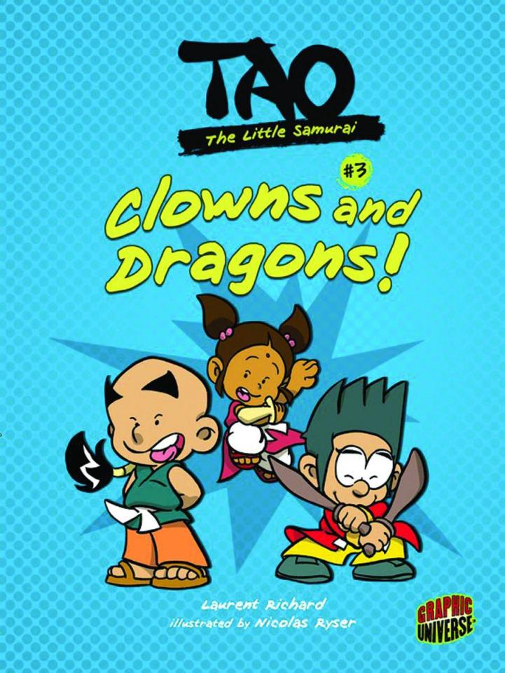 Tao: The Little Samurai #3: Clowns & Dragons!