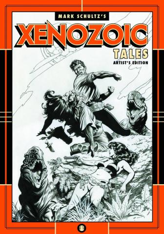 Mark Schultz: Xenozoic Tales, Artist's Edition
