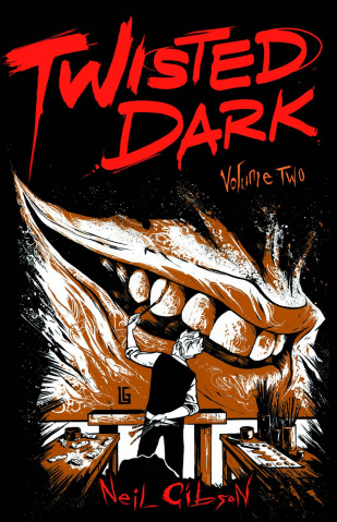 Twisted Dark Vol. 2