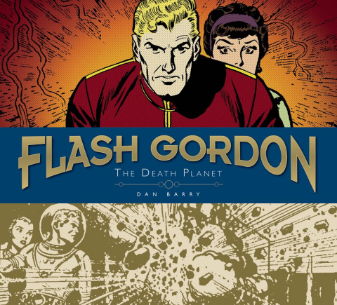 Flash Gordon: The Dan Barry Sundays Vol. 1: The Death Planet