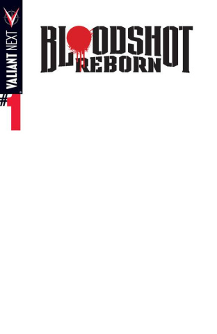 Bloodshot: Reborn #1 (Blank Cover)