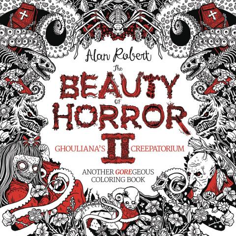 The Beauty of Horror II: Ghouliana's Creepatorium