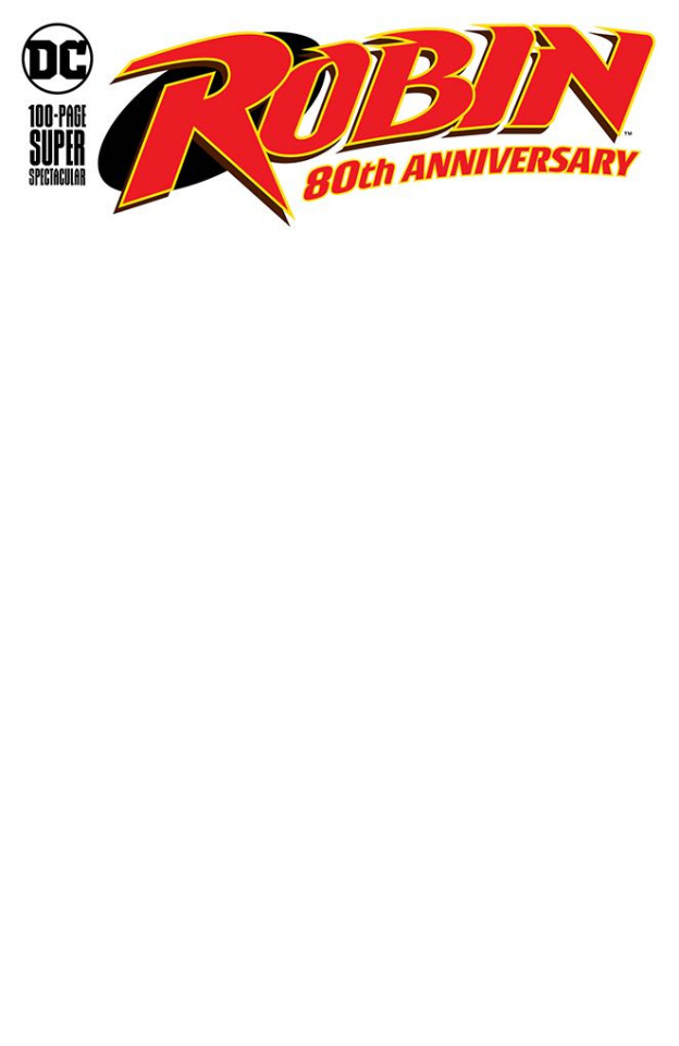 Robin 80th Anniversary 100 Page Super Spectacular #1 (Blank Cover)