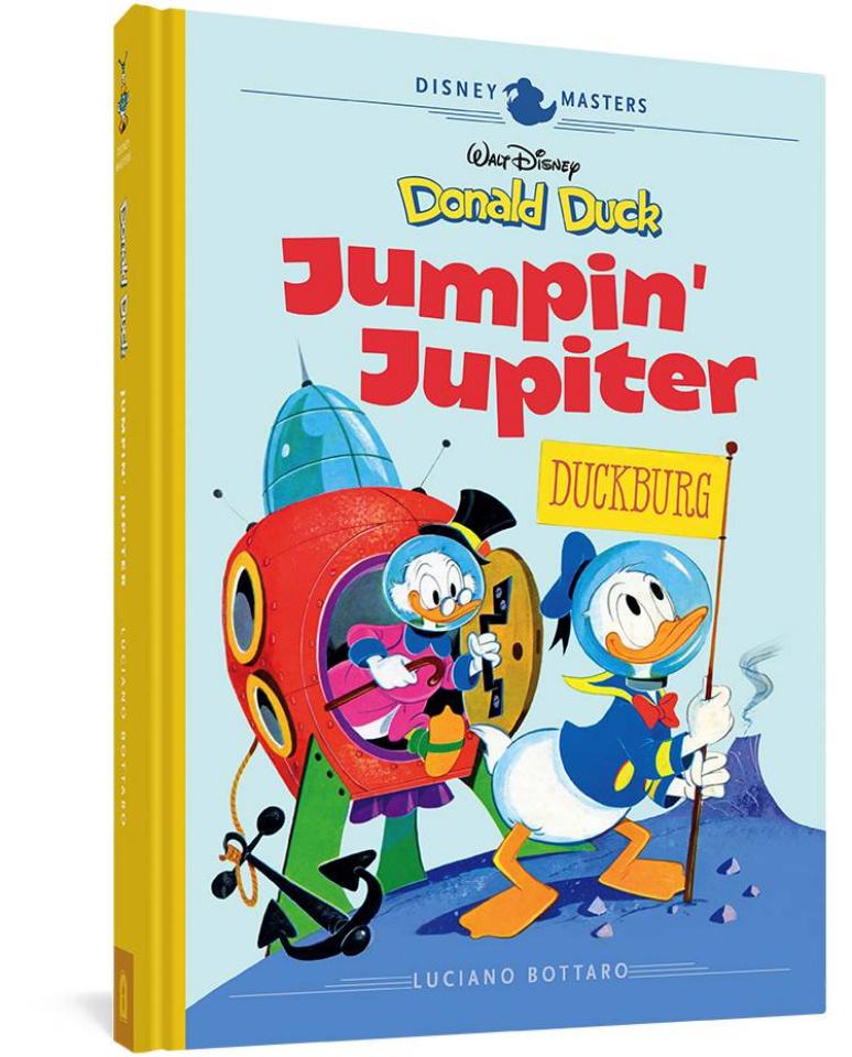 Disney Masters Vol. 16: Bottaro' Donald Duck in Jumpin' Jupiter
